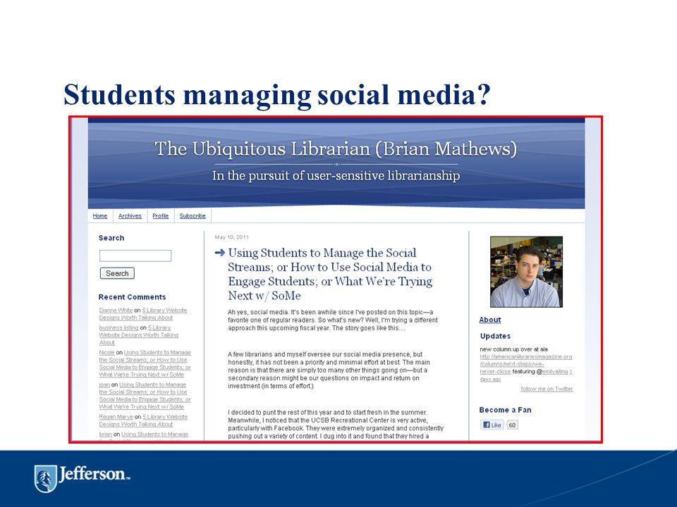 Students managing social media?