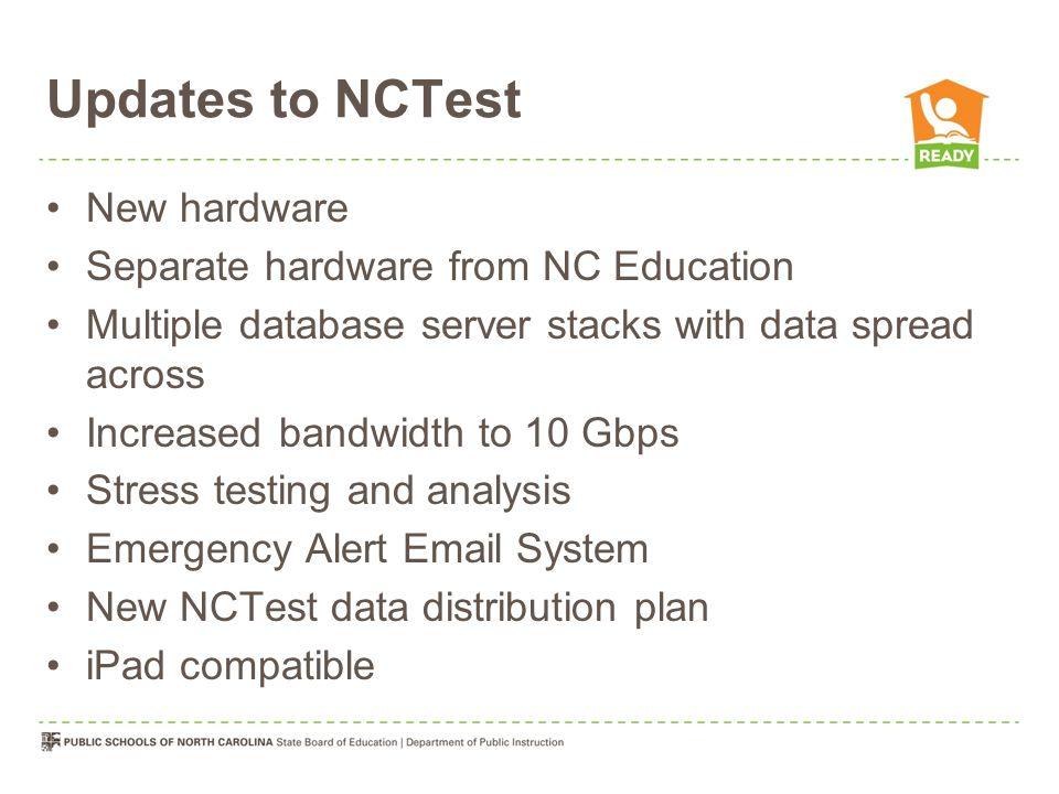 Schools Must Meet Technical Requirements Schools must meet specific technical requirements specified at http://go.ncsu.edu/nct/.