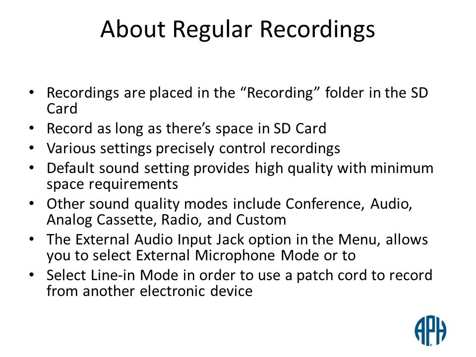 About Regular Recordings Recordings are placed in the Recording folder in the SD Card Record as long as theres space in SD Card Various settings preci