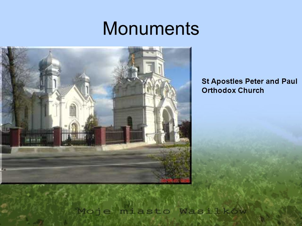 Monuments St Apostles Peter and Paul Orthodox Church