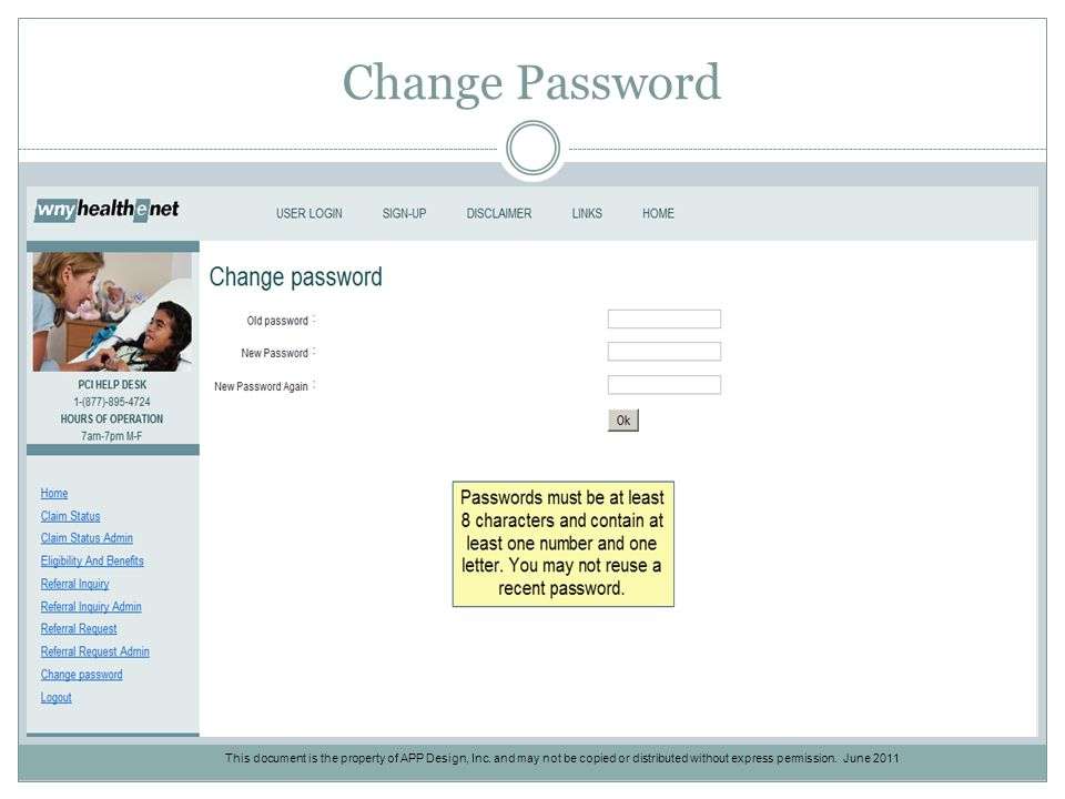 Change Password This document is the property of APP Design, Inc.