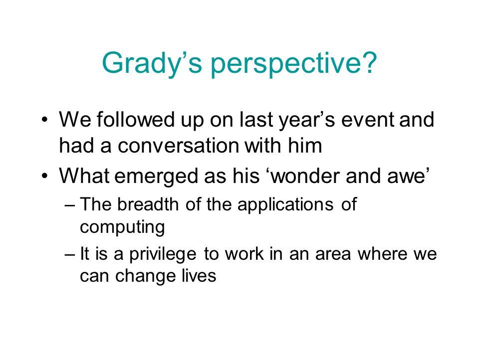 Gradys perspective.