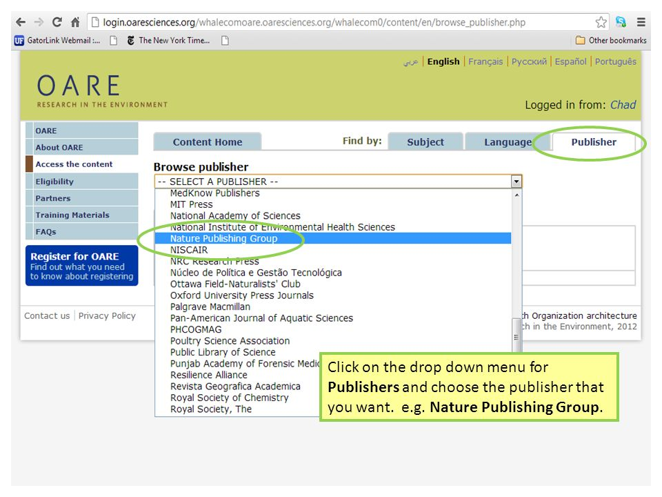 Click on the drop down menu for Publishers and choose the publisher that you want. e.g. Nature Publishing Group.