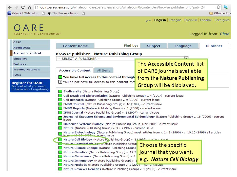 The Accessible Content list of OARE journals available from the Nature Publishing Group will be displayed. Choose the specific journal that you want.