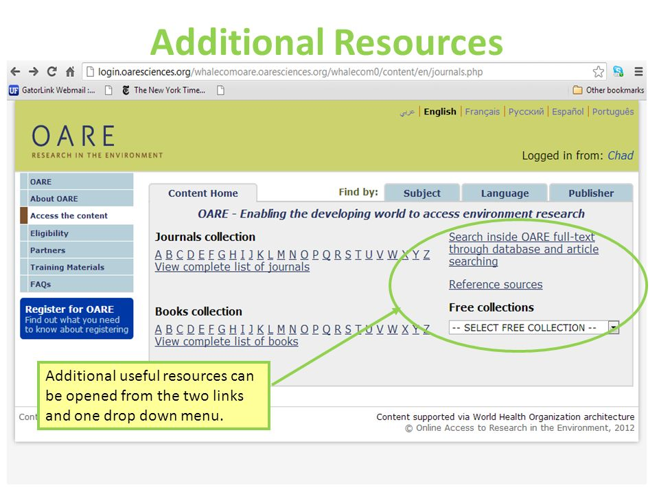 Additional useful resources can be opened from the two links and one drop down menu. Additional Resources