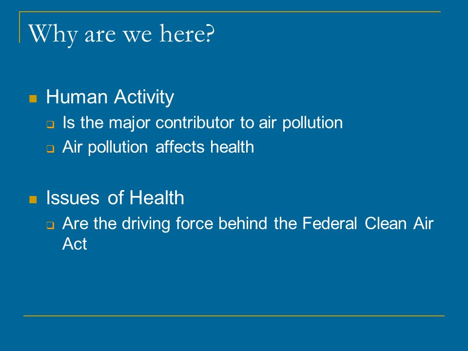Where Were Headed Impact on Business and Community – Direct Possible withheld Federal Transportation funds Tighter outdoor burning restrictions Agriculture Weed abatement More expensive pollution control equipment for industry Loss of established businesses Increased cost of doing business Decreased revenue on solid fuel devices and related sales Yakima area becomes less attractive to new business/industry