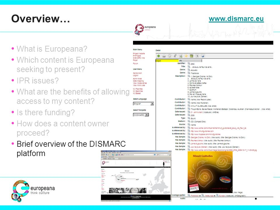 What is Europeana. Which content is Europeana seeking to present.