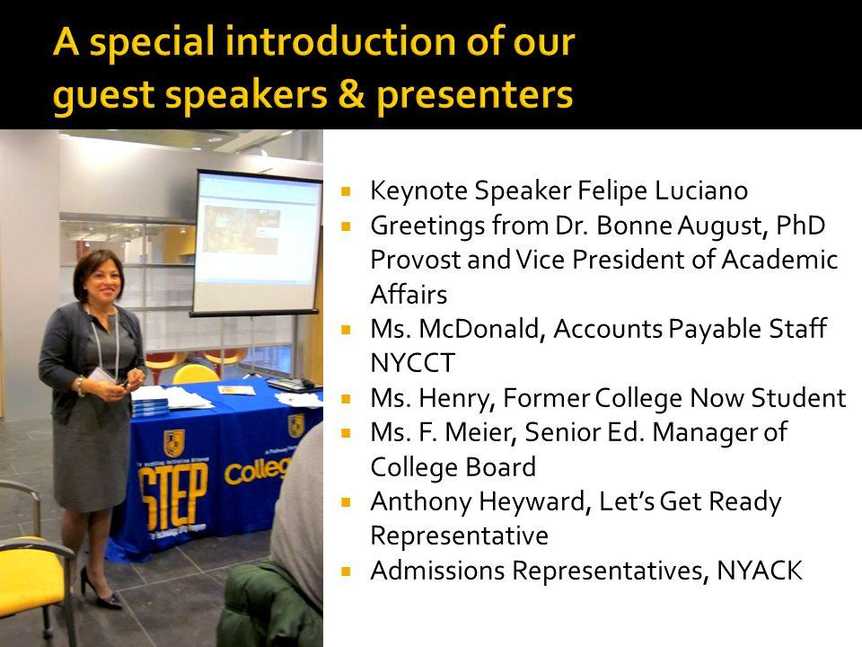 Keynote Speaker Felipe Luciano Greetings from Dr.