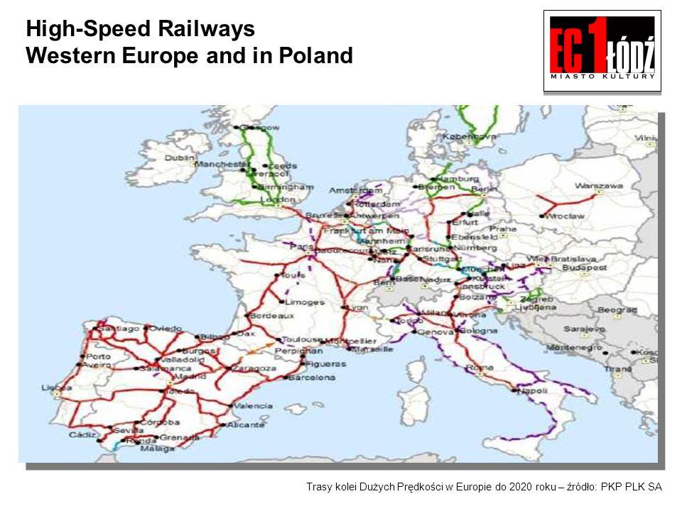 Trasy kolei Dużych Prędkości w Europie do 2020 roku – źródło: PKP PLK SA High-Speed Railways Western Europe and in Poland