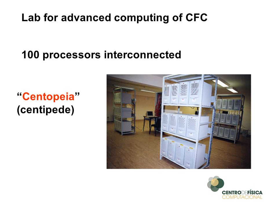 Lab for advanced computing of CFC 100 processors interconnected Centopeia (centipede)