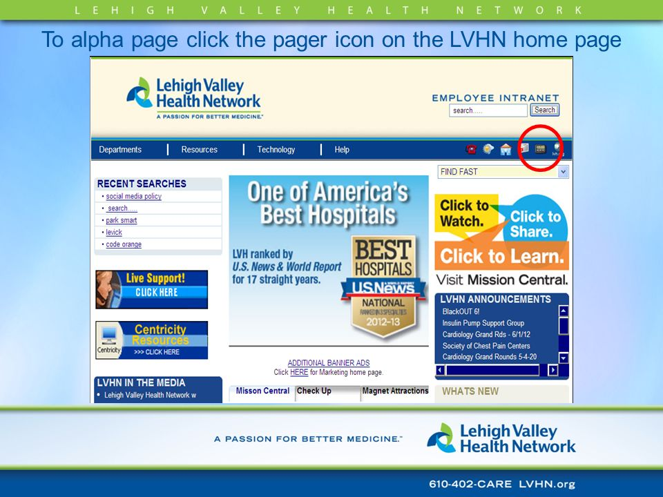 To alpha page click the pager icon on the LVHN home page