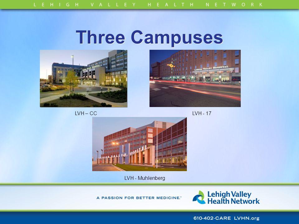 Three Campuses LVH – CCLVH - 17 LVH - Muhlenberg