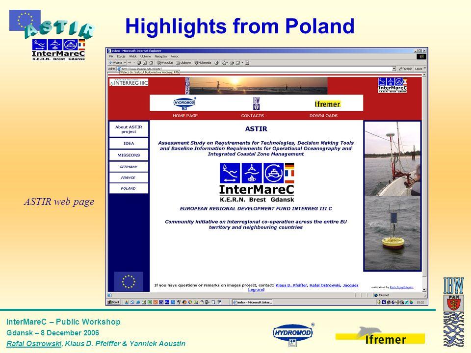 InterMareC – Public Workshop Gdansk – 8 December 2006 Rafal Ostrowski, Klaus D. Pfeiffer & Yannick Aoustin Highlights from Poland ASTIR web page