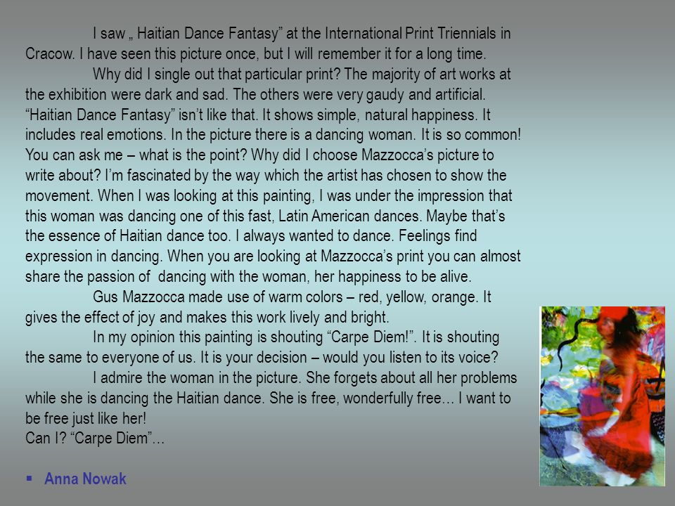 I saw Haitian Dance Fantasy at the International Print Triennials in Cracow.