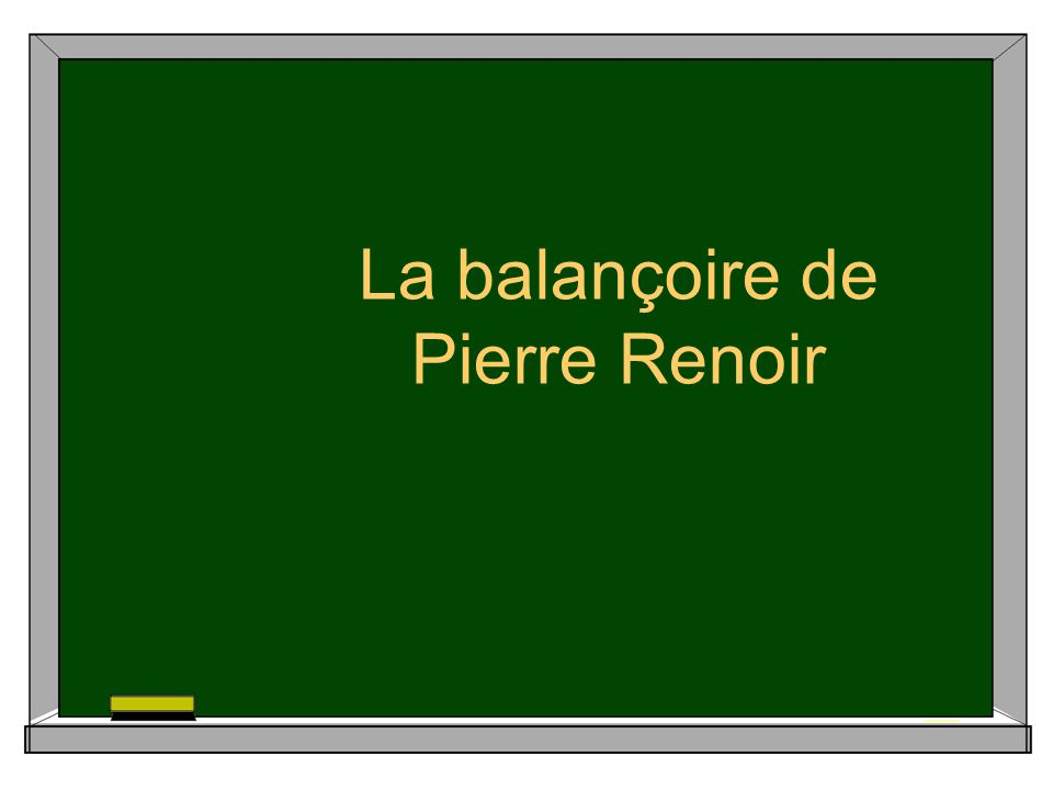 La balançoire de Pierre Renoir