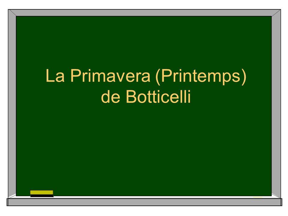 La Primavera (Printemps) de Botticelli