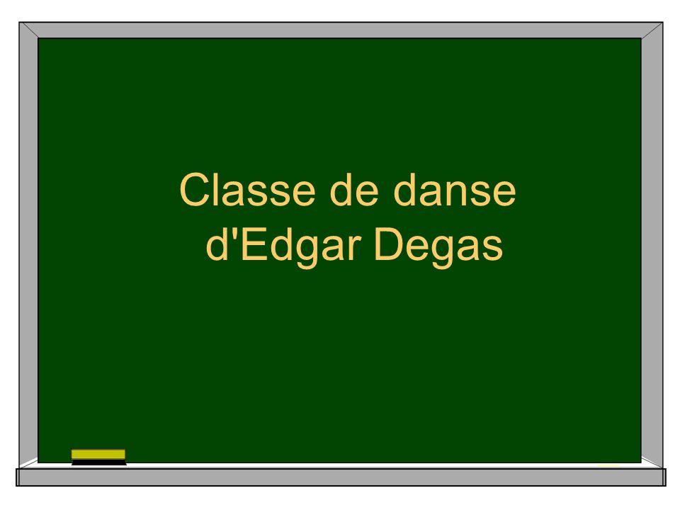 Classe de danse d Edgar Degas
