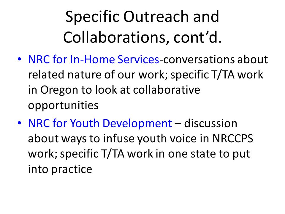 Specific Outreach and Collaborations, contd.