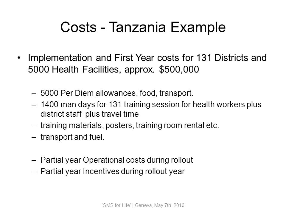 Costs - Tanzania Example Implementation and First Year costs for 131 Districts and 5000 Health Facilities, approx.