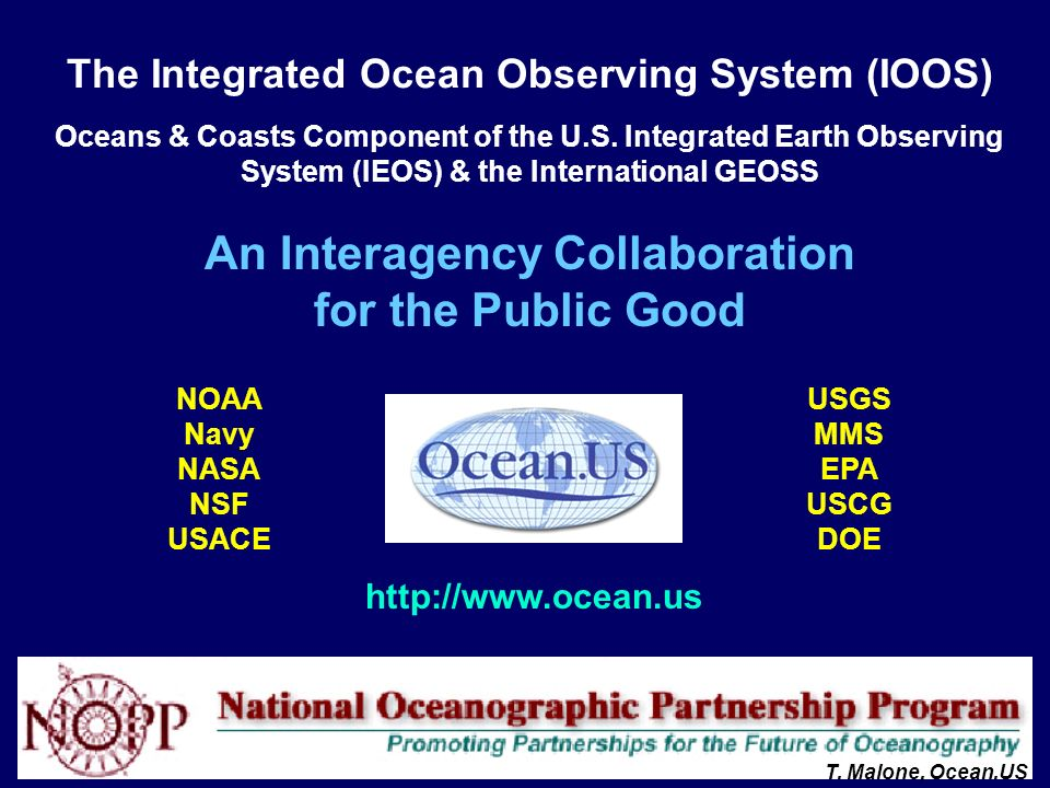 The Integrated Ocean Observing System (IOOS) Oceans & Coasts Component of the U.S.