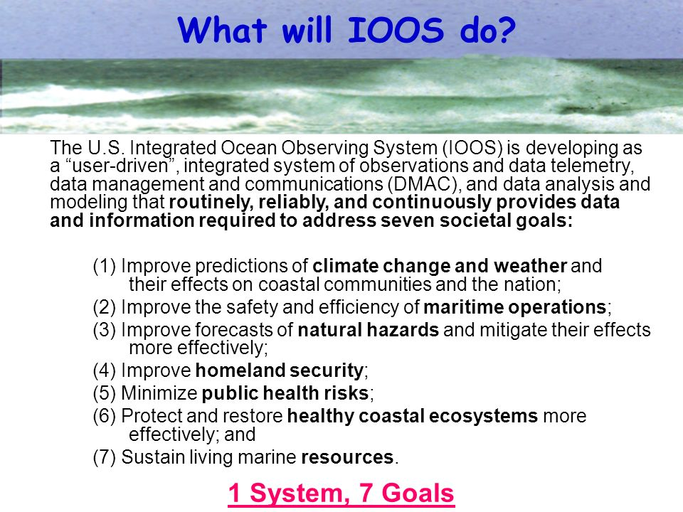 What will IOOS do. The U.S.