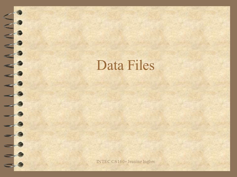 INTEC CS160 - Jeanine Ingber Data Files