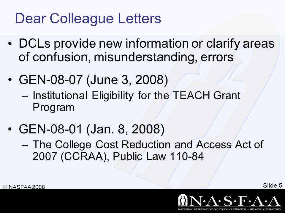 Dear Colleague Letters DCLs provide new information or clarify areas of confusion, misunderstanding, errors GEN-08-07 (June 3, 2008) –Institutional El