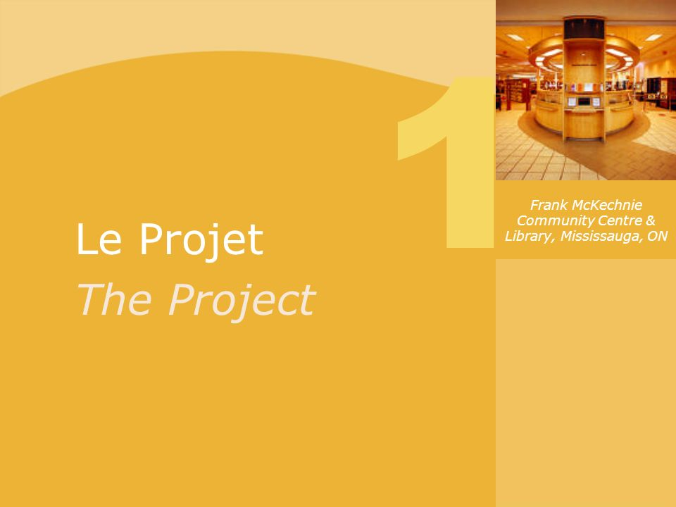 Le Projet The Project 1 Frank McKechnie Community Centre & Library, Mississauga, ON