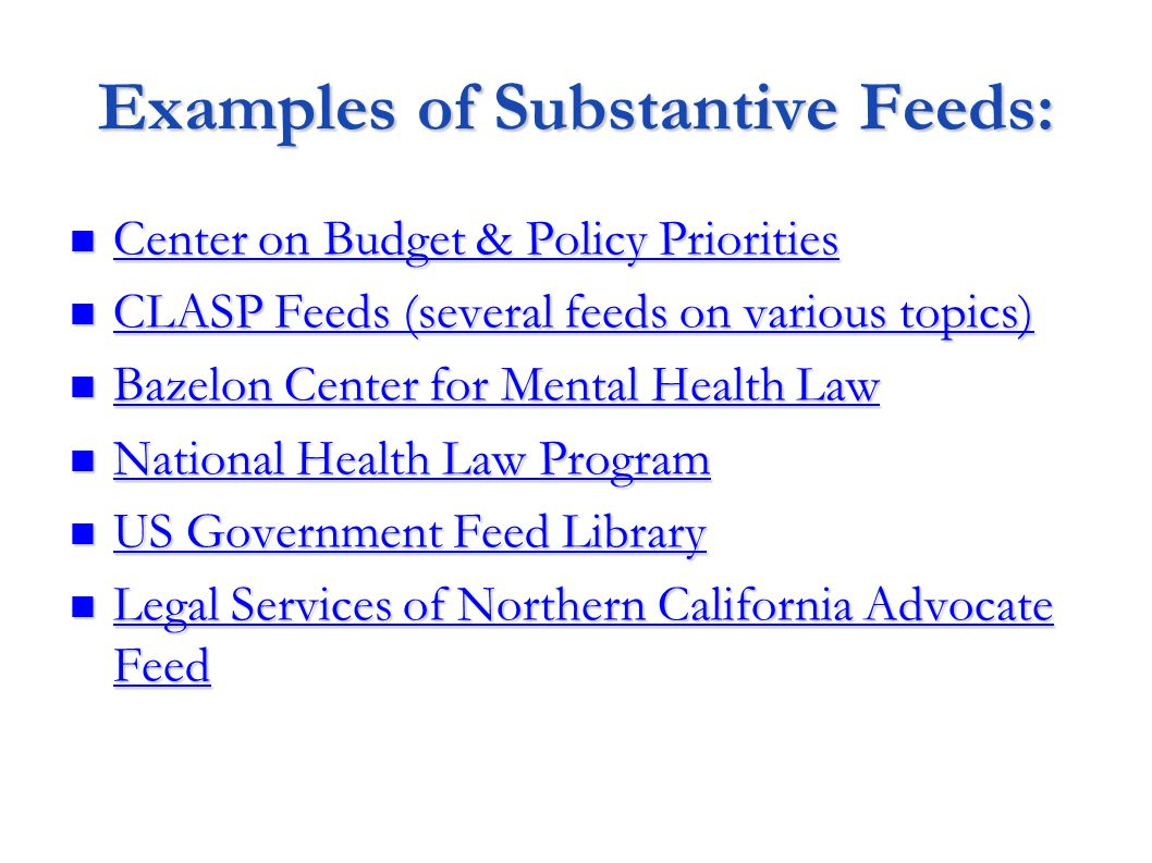 Examples of Substantive Feeds: Center on Budget & Policy Priorities Center on Budget & Policy Priorities Center on Budget & Policy Priorities Center o