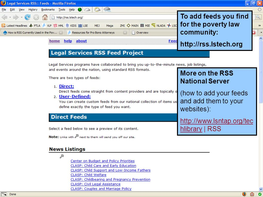 To add feeds you find for the poverty law community: http://rss.lstech.org More on the RSS National Server (how to add your feeds and add them to your