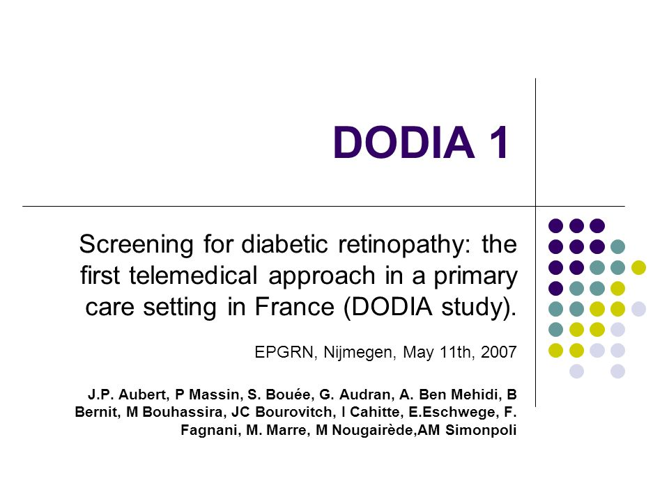 BACKGROUND main cause for blindness in the working population easily preventable :screening+laser In France, screening for DR is recommended once a year for all diabetic people