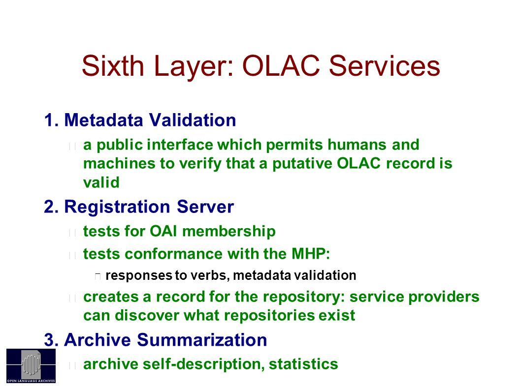 Sixth Layer: OLAC Services 1.