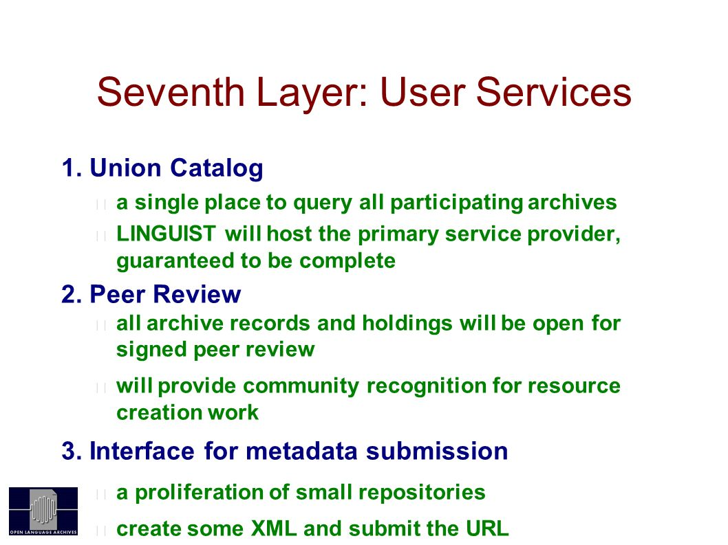 Seventh Layer: User Services 1.