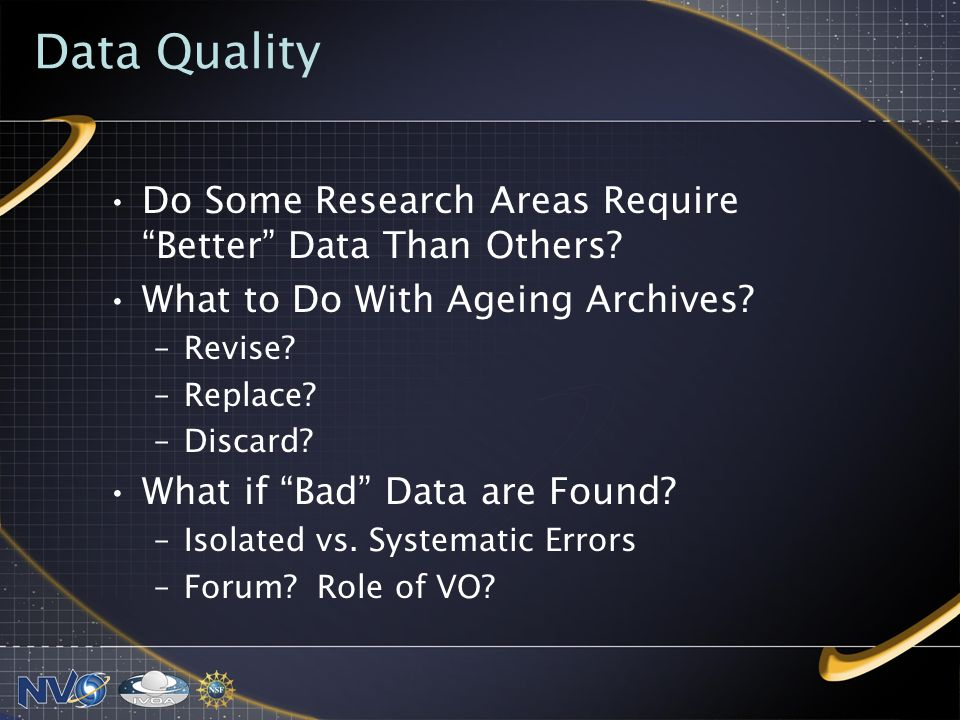 Data Quality Do Some Research Areas Require Better Data Than Others.
