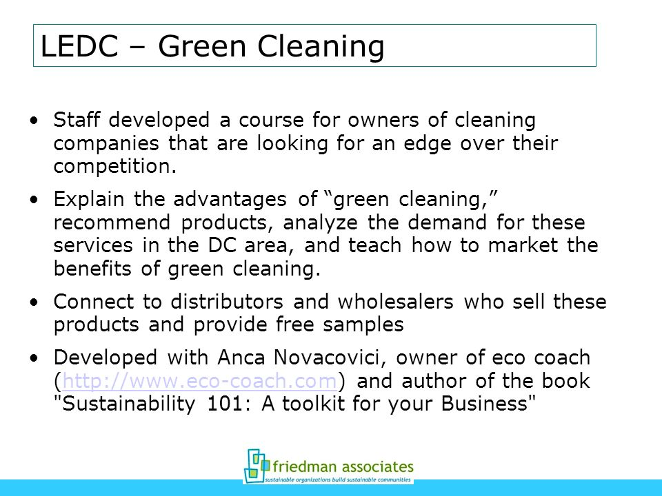 LEDC – Green Cleaning Staff developed a course for owners of cleaning companies that are looking for an edge over their competition. Explain the advan