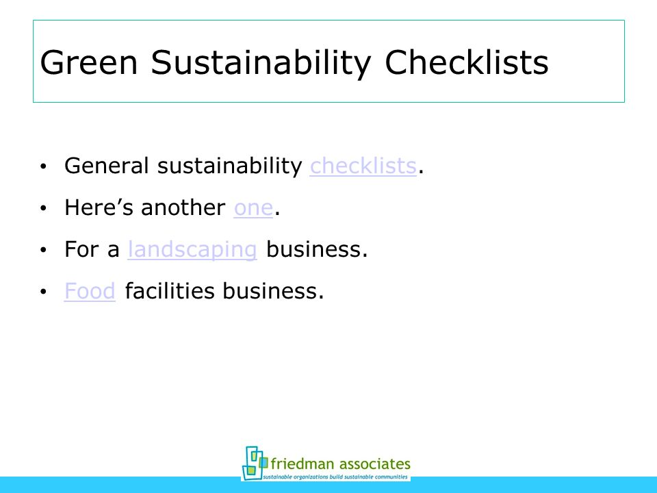 Green Sustainability Checklists General sustainability checklists.checklists Heres another one.one For a landscaping business.landscaping Food facilit