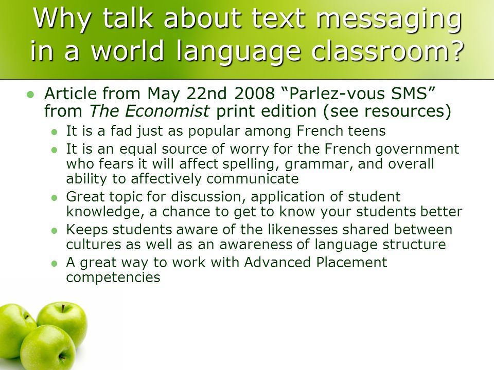 Why talk about text messaging in a world language classroom.