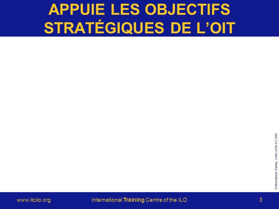 © International Training Centre of the ILO 2007 www.itcilo.orgInternational Training Centre of the ILO4 ACTIVITÉS DE FORMATION