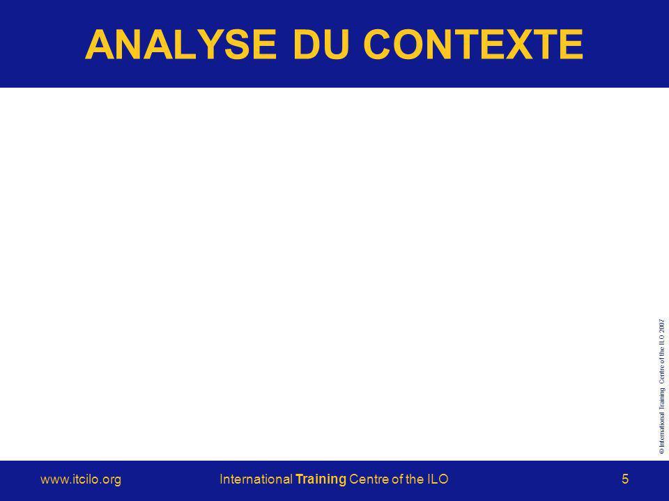 © International Training Centre of the ILO 2007 www.itcilo.orgInternational Training Centre of the ILO6 CARACTÉRISTIQUES DES APPRENANTS