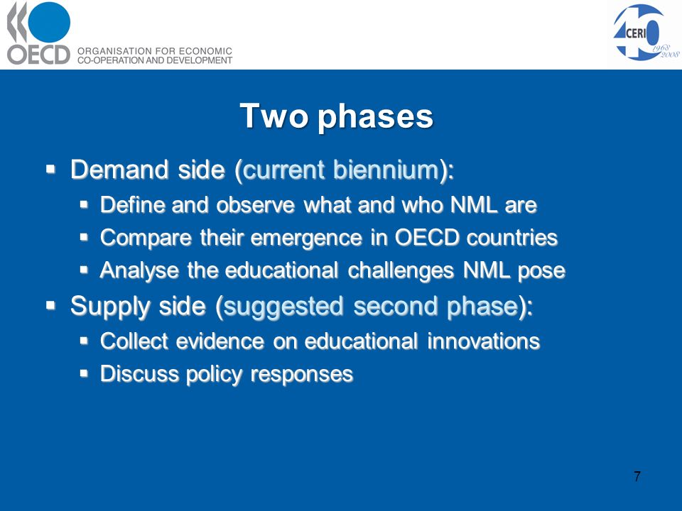 Two phases 7 Demand side (current biennium): Demand side (current biennium): Define and observe what and who NML are Define and observe what and who N