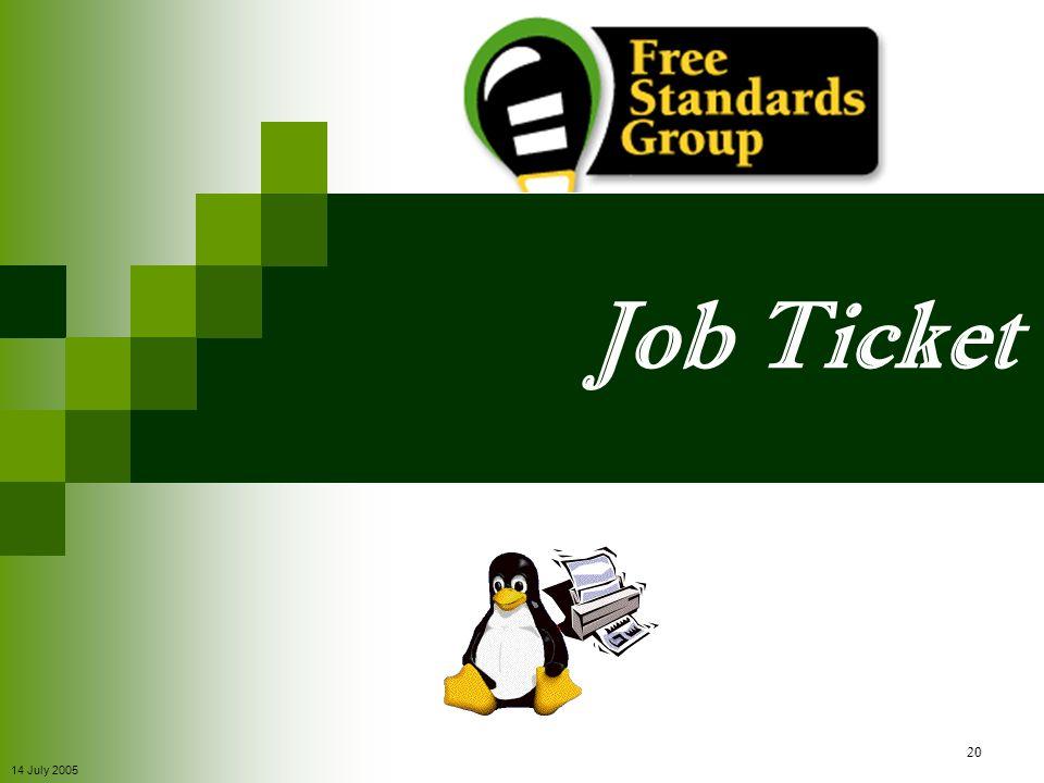 14 July 2005 20 Job Ticket