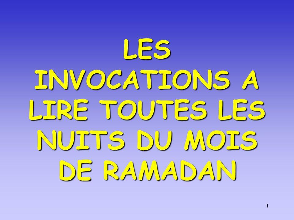 1 LES INVOCATIONS A LIRE TOUTES LES NUITS DU MOIS DE RAMADAN
