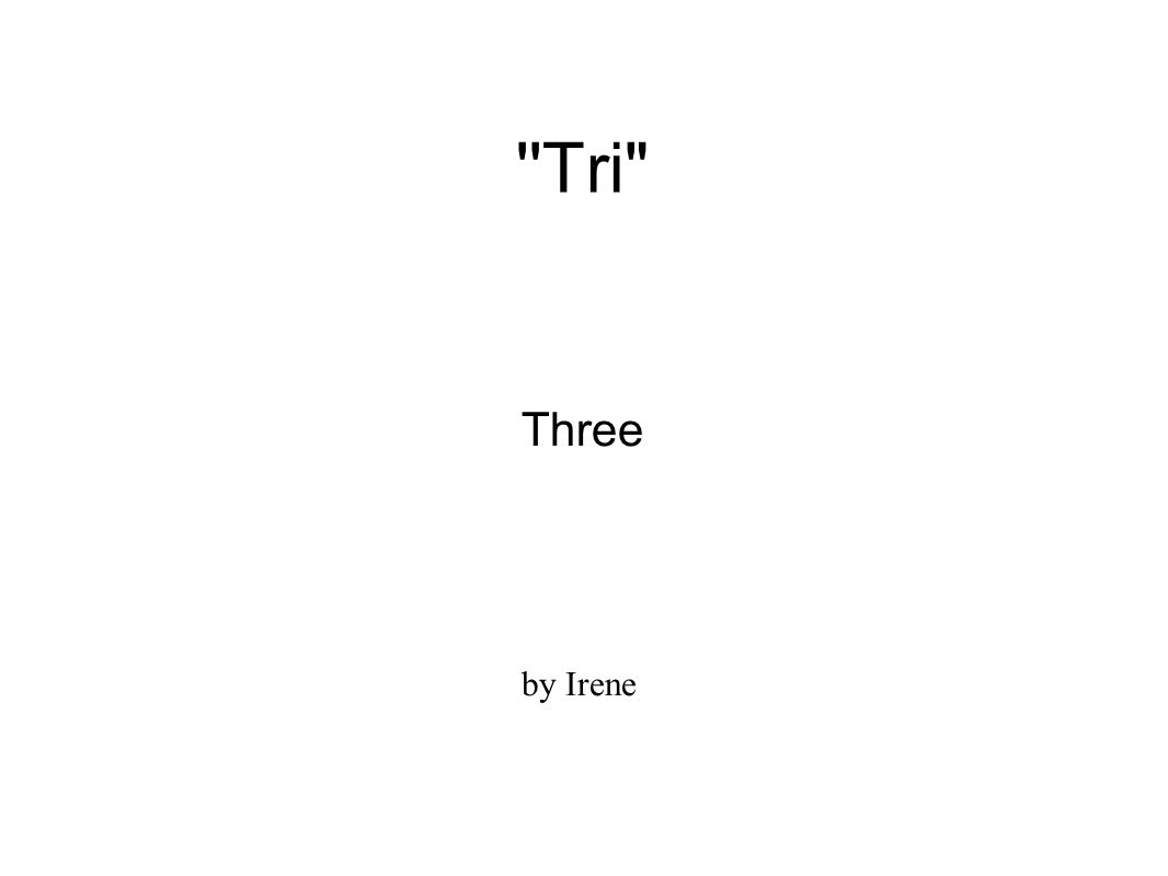 ''Tri