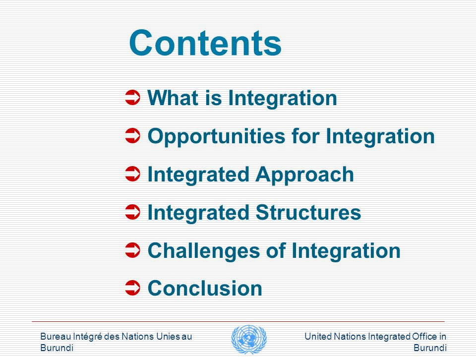 Bureau Intégré des Nations Unies au Burundi United Nations Integrated Office in Burundi What is Integration Corporate Definitions