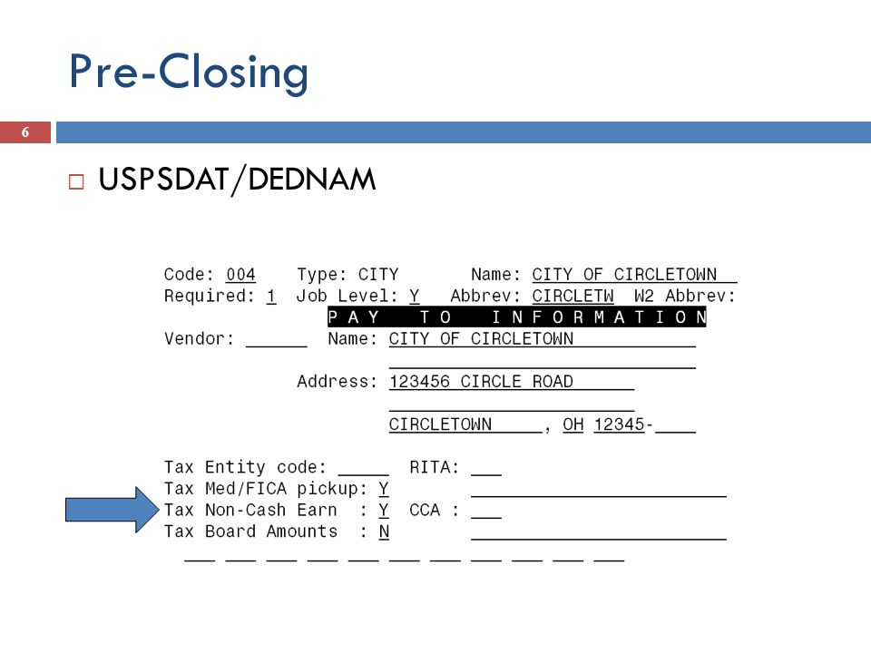 Pre-Closing 6 USPSDAT/DEDNAM