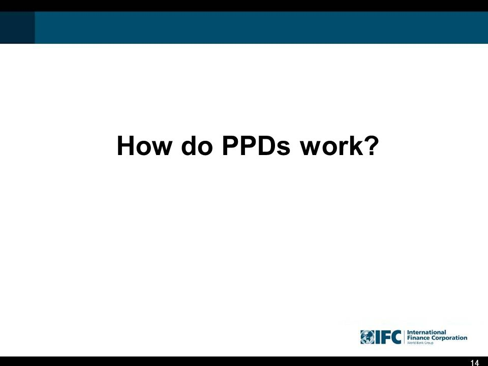 How do PPDs work? 14