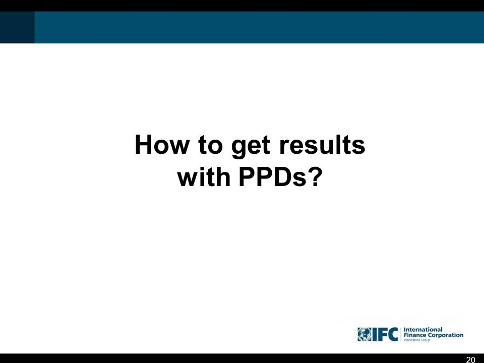 How to get results with PPDs 20