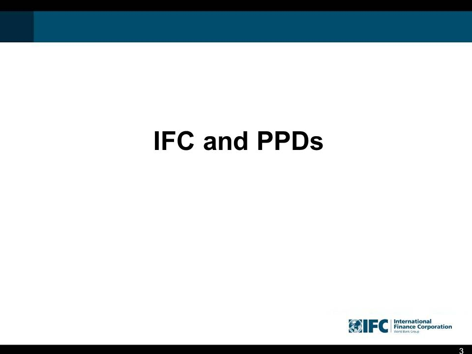 IFC and PPDs 3