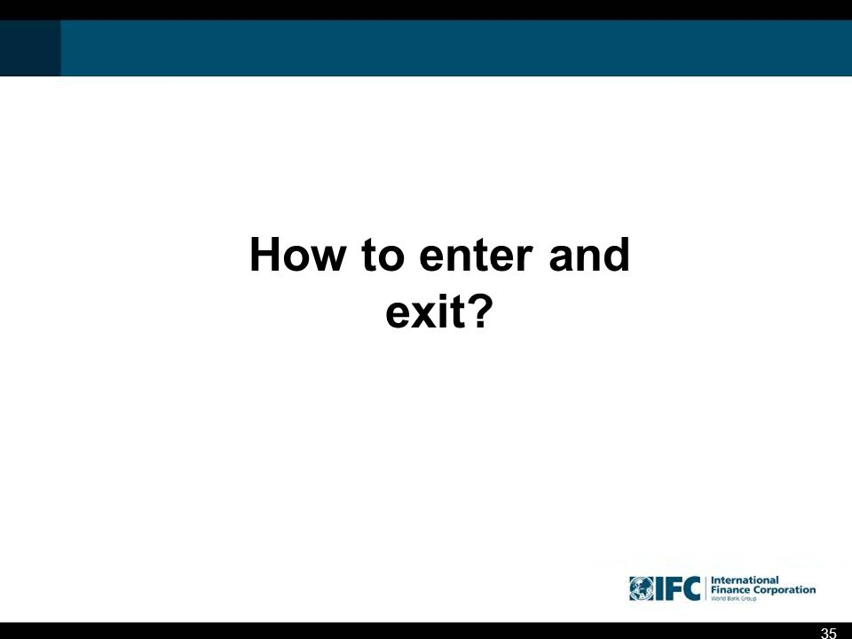 How to enter and exit 35