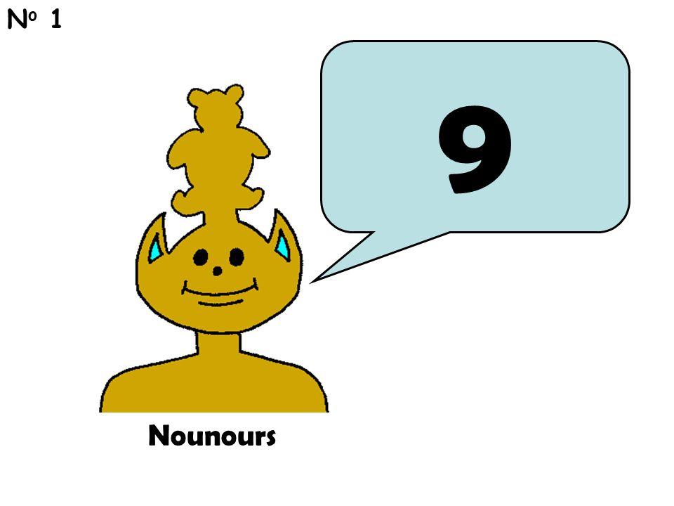 9 N o 1 Nounours